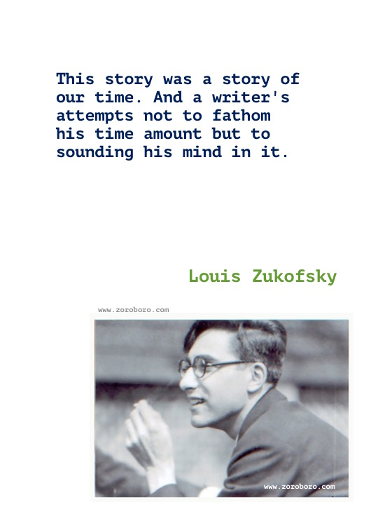Louis Zukofsky Quotes, Louis Zukofsky Poems, Louis Zukofsky Poets, Louis Zukofsky