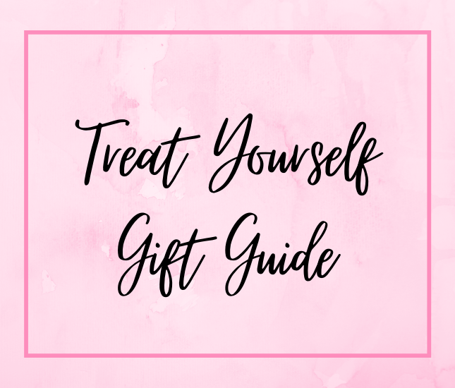 Treat Yourself Gift Guide from Marleylilly.com