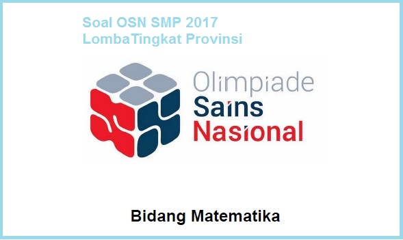 Pemabahasan Soal OSP Matematika SMP Tahun 2017