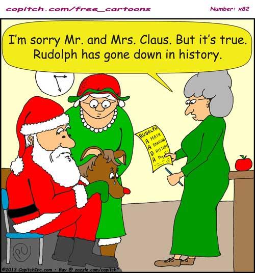 x82 Rudolph will go down in history cartoon | CARTOONs by
