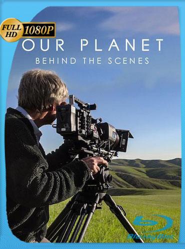 Nuestro planeta: Tras las cámaras (2019) HD 1080p Latino Dual [GoogleDrive] TeslavoHD