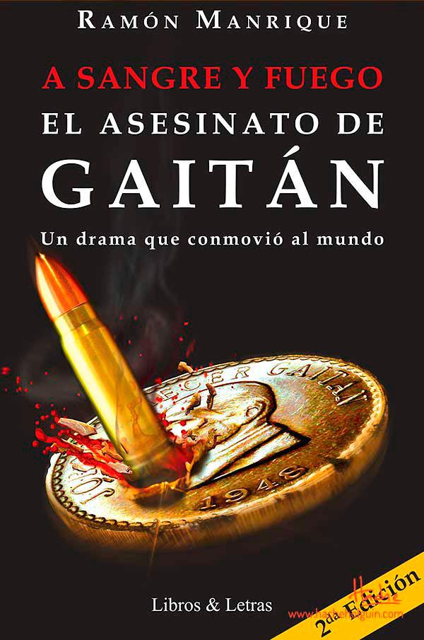 A sangre y fuego. El asesinato de Gaitán de Ramón Manrique