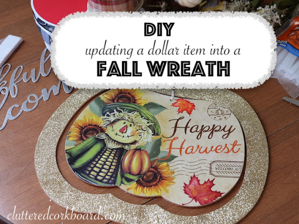 DIY Updating a Dollar Tree Find for Fall into a Wreath Option | Wreath Idea #2