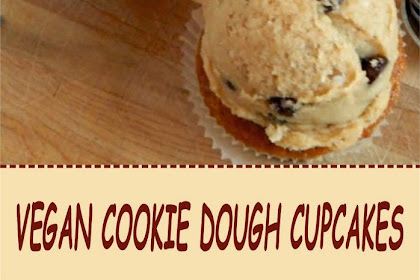 VEGAN COOKIE DOUGH CUPCAKES