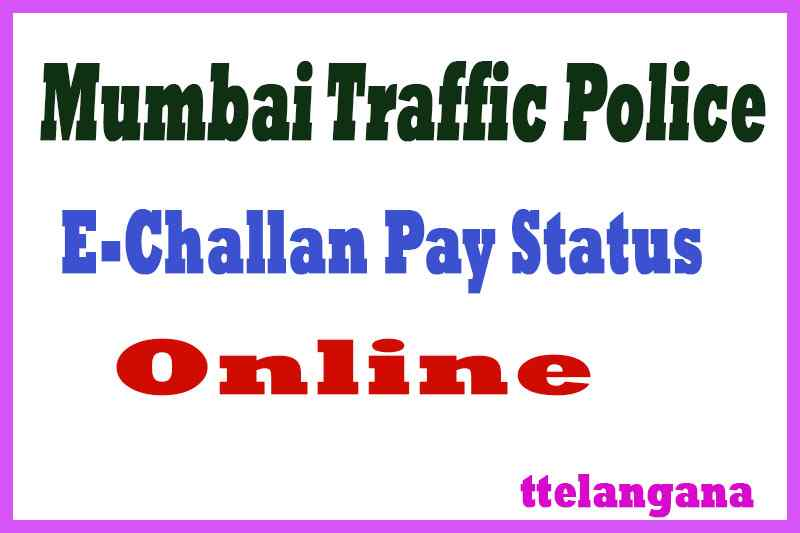 Mumbai Traffic Police E-Challan Pay and E Challan Status Online