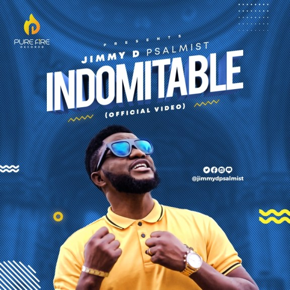 Video: Jimmy D Psalmist – Indomitable