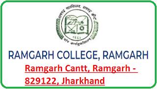Ramgarh College, Ramgarh Cantt, Ramgarh - 829122, Jharkhand