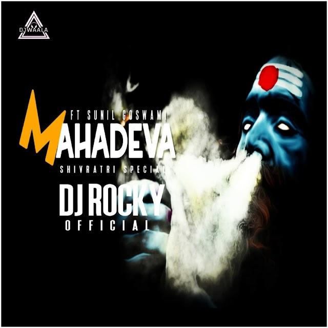 MAHADEVA ( MERA BHOLA HAI BHANDARI COVER BY SUNIL GOSWAMI ) - DJ ROCKY OFFICIAL