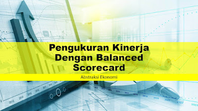 Pengukuran Kinerja Dengan Balanced Scorecard