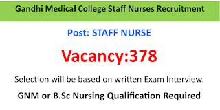 378 Staff Nurse Vacancies in Gandhi Medical College Bhopal Salary is 10000 per month