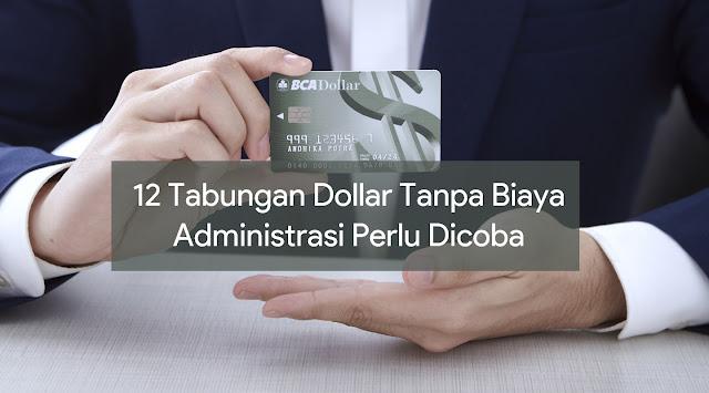 Tabungan Dollar Tanpa Biaya Administrasi