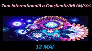 12 mai: Ziua Internațională a Conștientizării EM/SOC