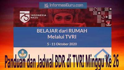 Download Panduan dan Jadwal Lengkap BDR di TVRI Minggu Ke-26 Tanggal 5 – 11 Oktober 2020