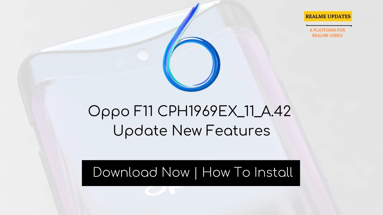 Oppo F11 February 2020 Security Patch Update Started Rolling Out [CPH1969EX_11_A.42] - Realme Updates