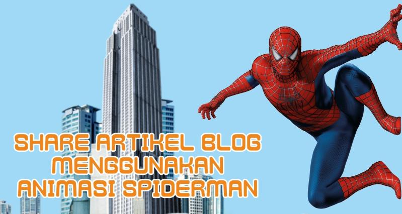 #Keren ! Tombol Share Facebook Menggunakan Animasi Spiderman
