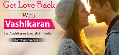 Love Vashikaran Specialist in India