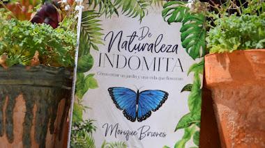 De Naturaleza Indómita: cómo crear un jardín y una vida que florezcan