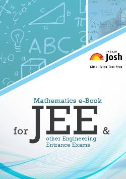 MATHEMATICS EBOOK FOR JEE AND OTHER ENGINEERING ENTRANCE EXAMS BY JAGRAN JOSH
