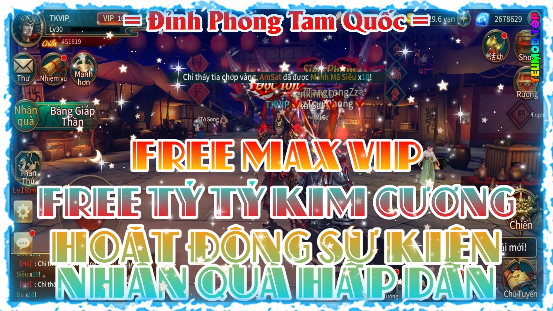 Đỉnh Phong Tam Quốc 3D Private Việt Hóa | Free Max VIP 16 | Free Tỷ Tỷ Kim Cương | Hoạt Động Sự Kiện Nhận Quà Hấp Dẫn 1