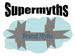 Braced Myths are Supermyths