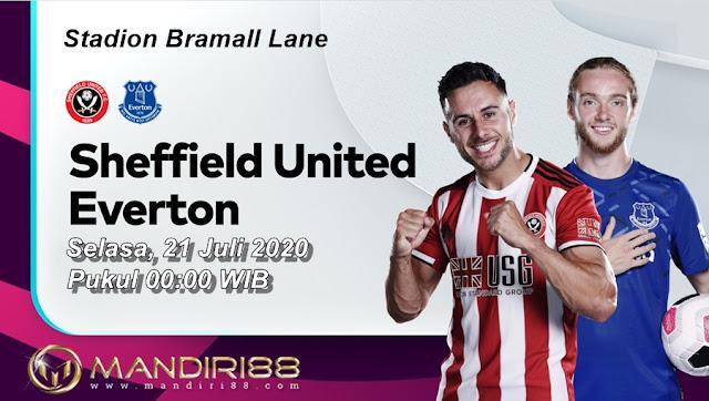 Prediksi Sheffield United Vs Everton, Selasa 21 Juli 2020 Pukul 00.00 WIB