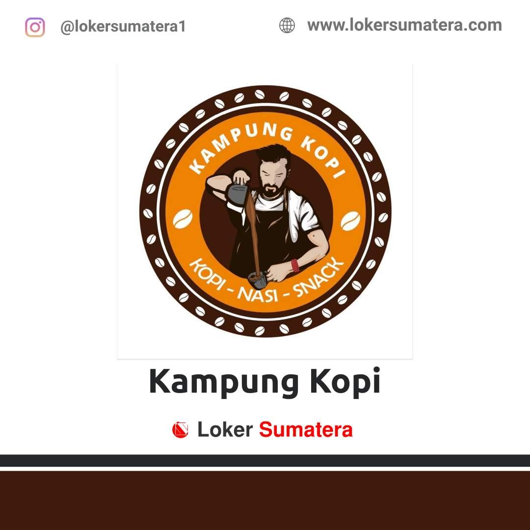 Lowongan Kerja Medan: Kampung Kopi November 2020