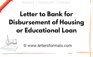 letter to bank manager for disbursement of housing loan