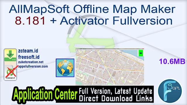 AllMapSoft Offline Map Maker 8.181 + Activator Fullversion