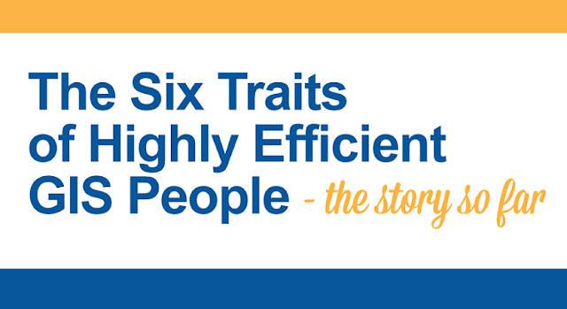 The-Six-Traits-Of-Highly-Efficient-GIS-People-The-Story-So-Far #Infographic