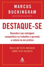 Destaque-se - Marcus Buckingham