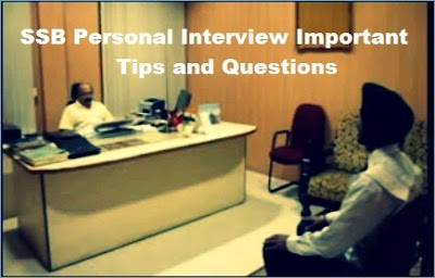 SSB Personal Interview Important Tips and Questions