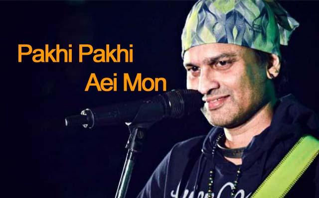 pakhi-pakhi-aei-mon-zubeen-garg-lyrics
