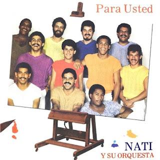 PARA USTED - NATI Y SU ORQUESTA (1985)