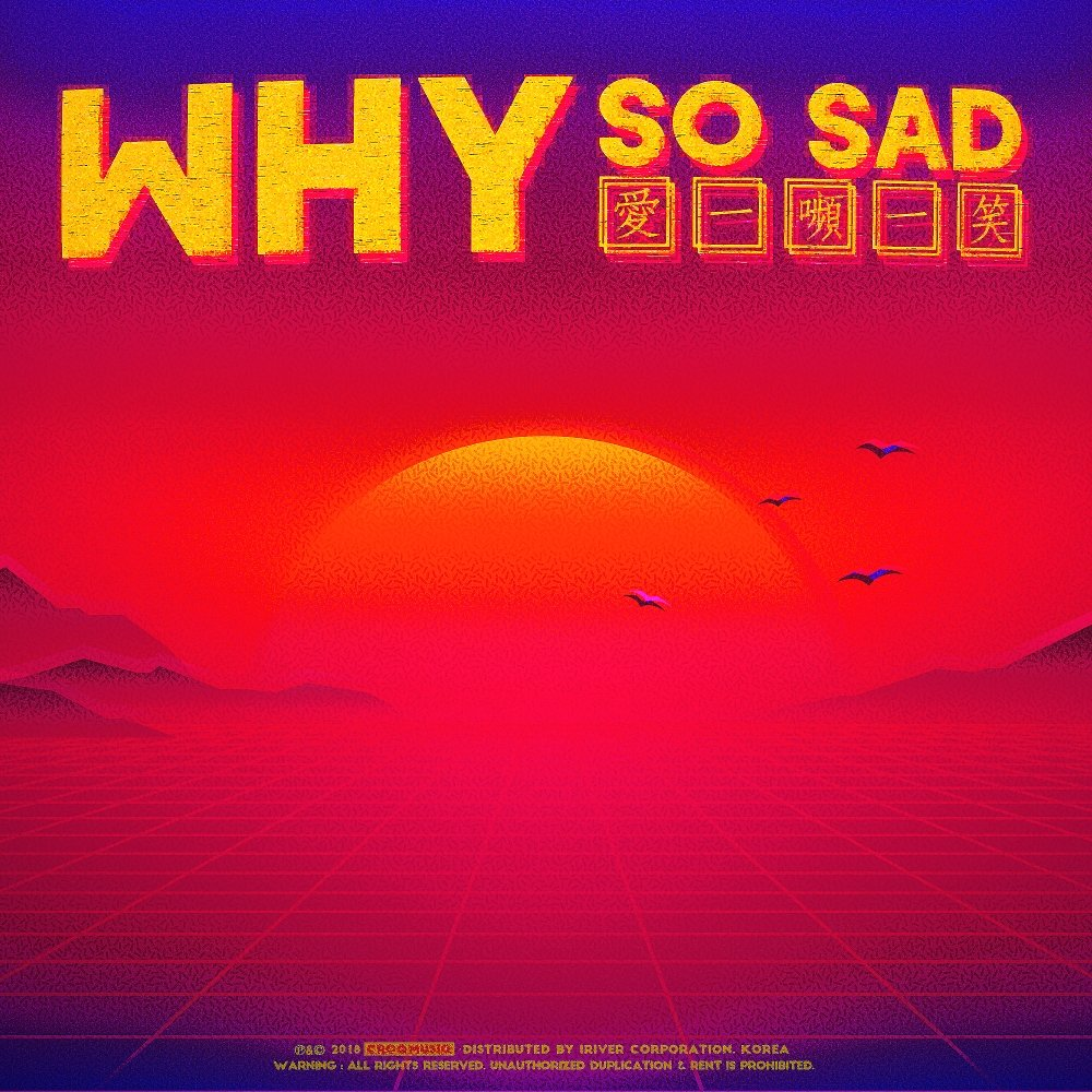 CROQ – Why So Sad – Single