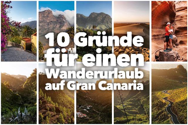Wandern-Gran-Canaria 10 Gründe für einen Wanderurlaub auf Gran Canaria! Wandern auf den Kanaren  Wanderungen  kanarische Inseln 01
