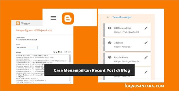 Cara Menampilkan Recent Post di Blog