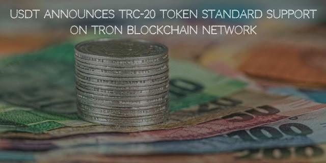USDT Announces TRC-20 token Standard support on TRON Blockchain Network