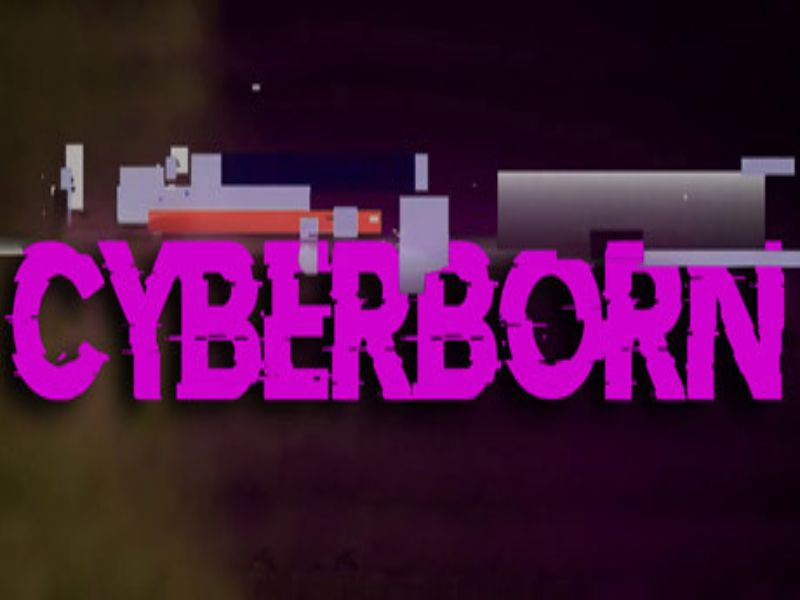 Download CyberBorn Game PC Free