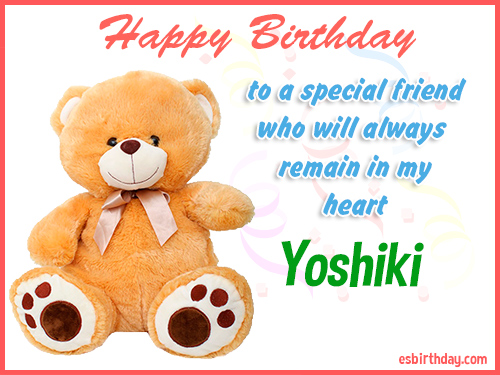 Yoshiki Happy birthday friend