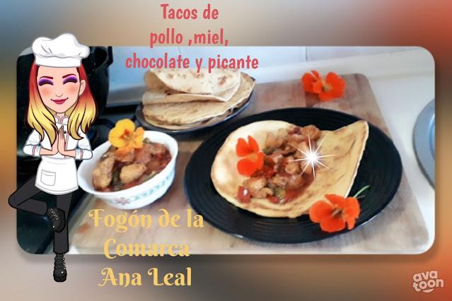 TACOS DE POLLO, MIEL, CHOCOLATE, Y PICANTEEE