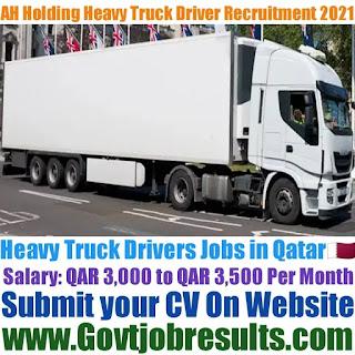 AH Holding Heavy Truck Driver Recruitment 2021-22