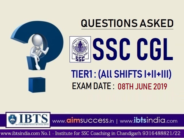 Questions asked in SSC CGL Tier 1 : 8th June 2019 (All Shifts I+II+III)
