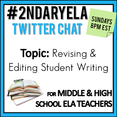 Join secondary English Language Arts teachers Sunday evenings at 8 pm EST on Twitter. This week's chat will be about revising and editing student writing.
