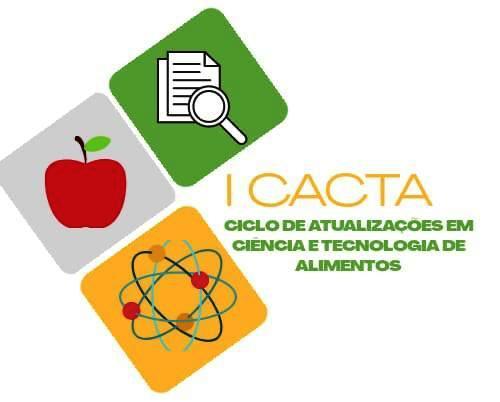 CES/UFCG realiza Ciclo de Atualizações em Ciência e Tecnologia de Alimentos. Inscrições começam sexta (21)