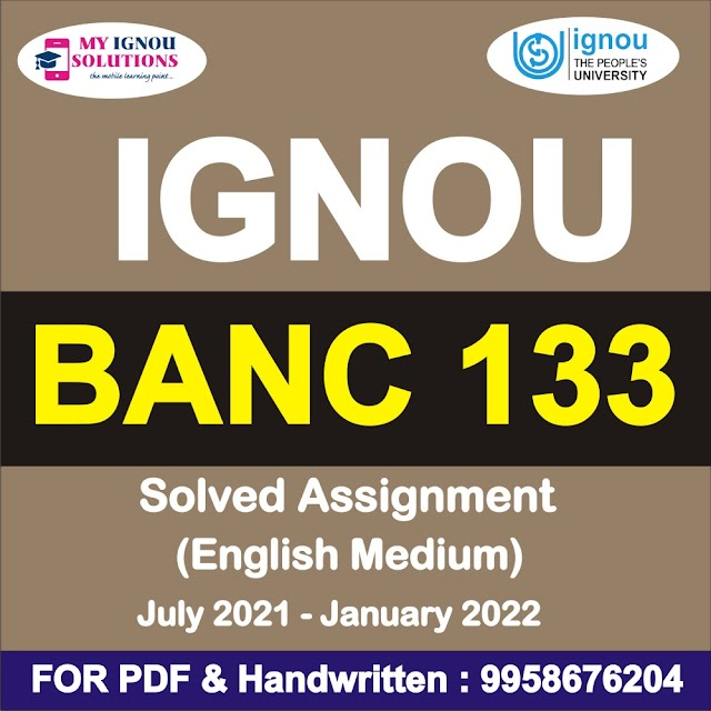 BANC 133 Solved Assignment 2021-22