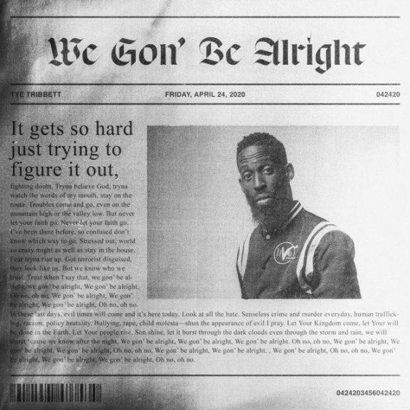 Tye Tribbett – We Gon' Be Alright And Lyrics