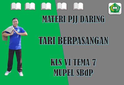 Materi SBdP Kelas VI Tema 7 Subtema 2 - Tari Berpasangan
