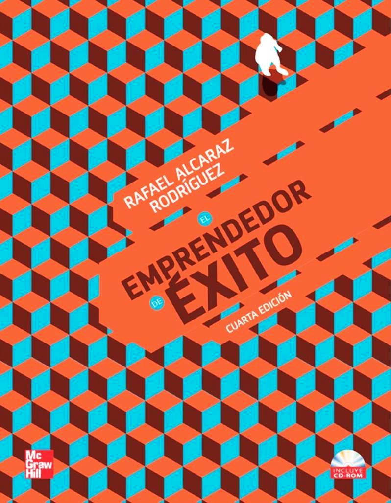 El emprendedor de éxito, 4ta Edicion – Rafael Alcaraz Rodriguez
