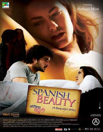 Poster Of Spanish Beauty Beautiful Wife 2010 Hindi Dubbed 350MB DVDRip 480p Free Download Watch Online