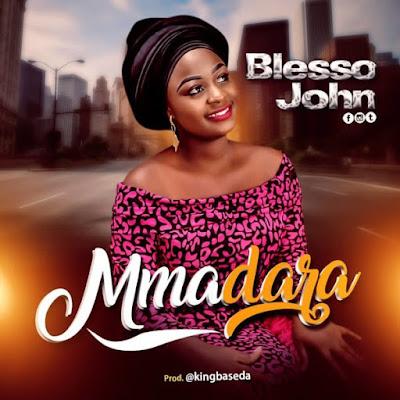 Blesso John - Mmadara Lyrics